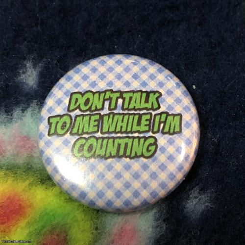 Don't Talk to Me Needleminder/Magnet Button