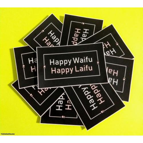Happy Waifu Happy Laifu Stickers